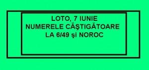 loto 7 iunie