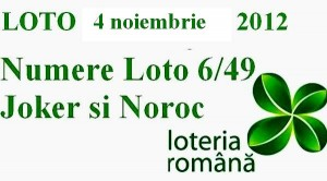 Loto 4 noiembrie 2012 numere loto 6 din 49 Joker si Noroc