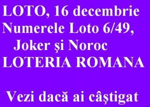 LOTO, 16 decembrie 2012: Numerele Loto 6/49, Joker şi Noroc