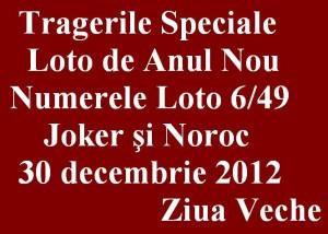LOTO, 30 decembrie 2012: Numerele Loto 6/49, Joker şi Noroc