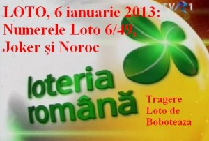 LOTO, 6 ianuarie 2013: Numerele Loto 6/49, Joker şi Noroc