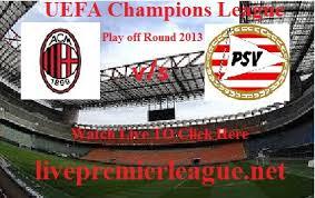 AC Milan – PSV Eindhoven