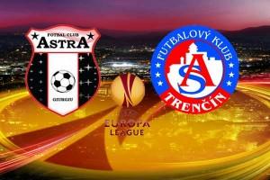 Europa League: FC Astra Giurgiu – AS Trencin