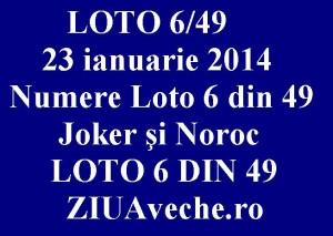 LOTO 6/49, 23 ianuarie 2014. Numere Loto 6 din 49, Joker şi Noroc sport