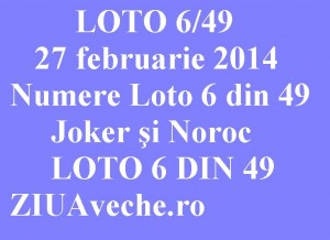 LOTO 6 din 49, 27 februarie 2014