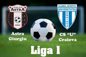 Liga I, etapa 6. Astra -CSU Craiova