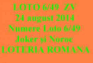 LOTO 6/49, 24 august 2014. Numere Loto 6/49, Joker şi Noroc