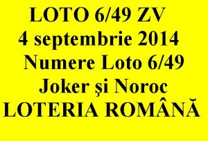 LOTO 6/49, 4 septembrie 2014. Numere Loto 6/49, Joker şi Noroc