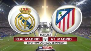 LA LIGA. Real Madrid - Atletico Madrid