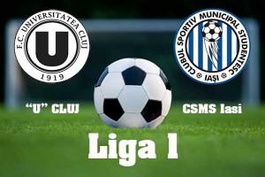 Liga I, Etapa VI: U Cluj - CSMS Iași (live video)