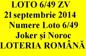 LOTO 6/49, 21 septembrie 2014. Numere Loto 6/49, Joker şi Noroc