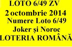 LOTO 6/49, 2 octombrie 2014. Numere Loto 6/49, Joker şi Noroc