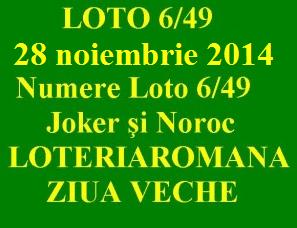 LOTO 6/49, 28 noiembrie 2014. Numere Loto 6/49, Joker şi Noroc