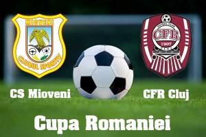 Cupa României, sferturi: CS Mioveni – CFR Cluj (live video)