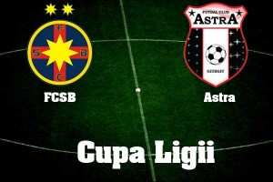 Cupa Ligii. Steaua - Astra