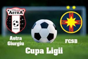 Cupa Ligii. Astra - Steaua