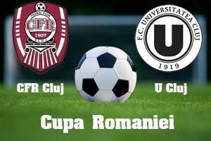 Cupa Romaniei, semifinale. CFR Cluj - U Cluj