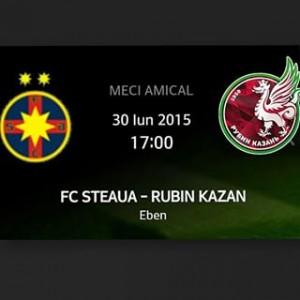 Steaua - Rubin Kazan, meci amical