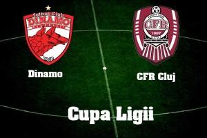 Cupa Ligii. Dinamo - CFR Cluj