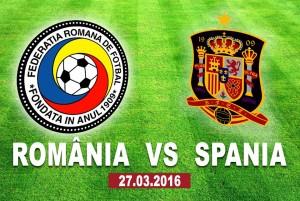 Meci amical. Romania - Spania