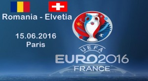 EURO 2016. Romania - Elvetia
