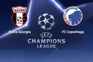 Champions League. Astra - FC Copenhaga
