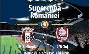 Supercupa Romaniei. ASTRA - CFR CLUJ