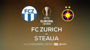 FC Zurich - Steaua