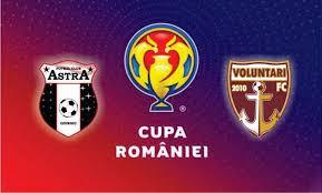 Cupa Romaniei, finala. Astra Giurgiu - FC Voluntari
