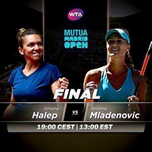 Finala Madrid. Simona Halep - Kristina Mladenovic