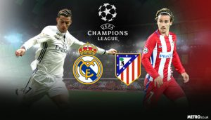 Champions League. Real Madrid - Atletico Madrid