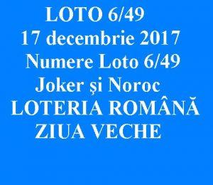 Loto, loto 6 DIN 49 17 decembrie 2017: rezultate loto