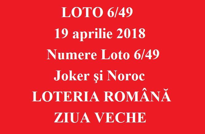 LOTO 6/49, 19 aprilie 2018. Numere Loto 6/49, Joker şi Noroc
