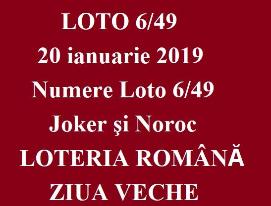 LOTO 6/49, 20 ianuarie 2019. Numere Loto 6/49, Joker şi Noroc